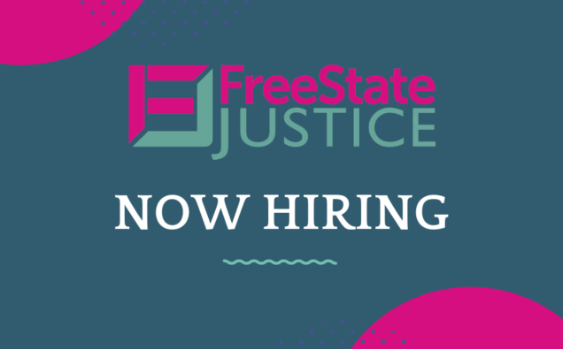 FreeState Justice Logo. Now Hiring
